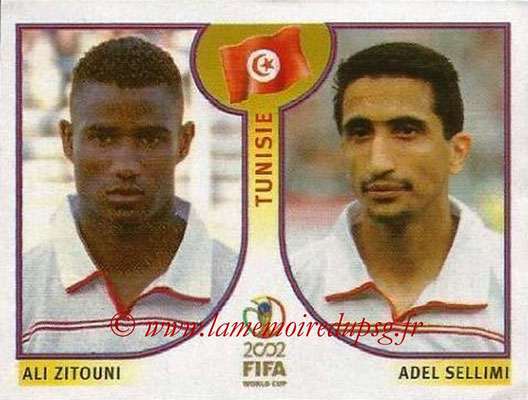2002 - Panini FIFA World Cup Stickers - N° 576 - Ali ZITOUNI + Adel SELLIMI (Tunisie)