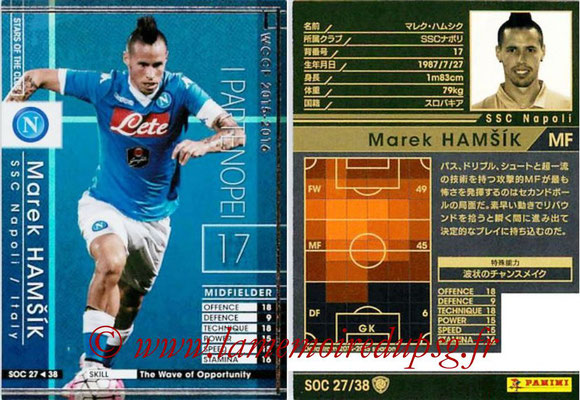 2015-16 - Panini WCCF - N° SOC27 - Marek HAMSIK (SSC Naples) (Stars Of The Club)