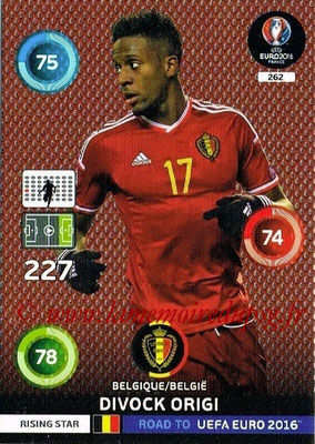 Panini Road to Euro 2016 Cards - N° 262 - Divock ORIGI (Belgique) (Rising Star)