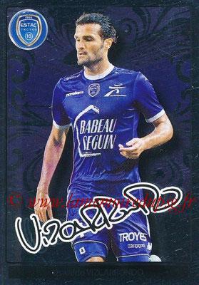 2017-18 - Panini Ligue 1 Stickers - N° 519 - Oswaldo VIZCARRONDO (Troyes) (Brillante)