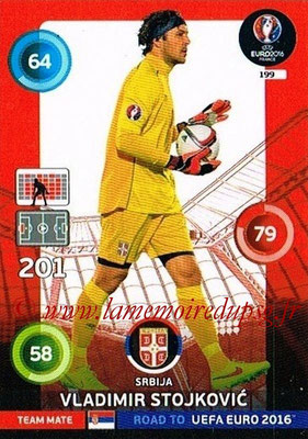 Panini Road to Euro 2016 Cards - N° 199 - Vladimir STOJKOVIC (Serbie)