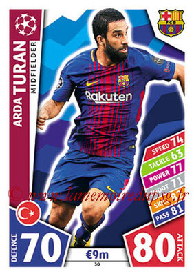 2017-18 - Topps UEFA Champions League Match Attax - N° 030 - Arda TURAN (FC Barcelone)