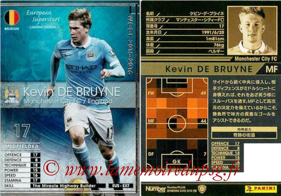 2015-16 - Panini WCCF - N° EUS-EXT1 - Kevin DE BRUYNE (Manchester City FC) (European Superstars) (Extra)