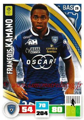 2016-17 - Panini Adrenalyn XL Ligue 1 - N° 029 - François KAMANO (Bastia)