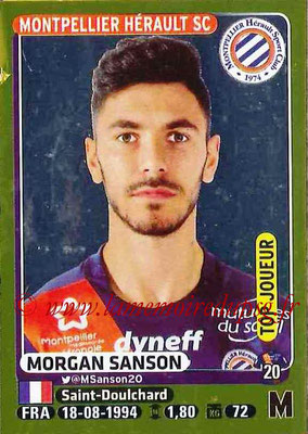 2015-16 - Panini Ligue 1 Stickers - N° 271 - Morgan SANSON (Montpellier Hérault SC) (Top joueur)