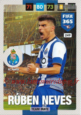 2016-17 - Panini Adrenalyn XL FIFA 365 - N° 249 - Ruben NEVES (FC Porto)
