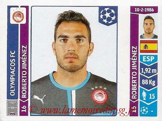 2014-15 - Panini Champions League N° 073 - Roberto JIMENEZ (Olympiacos FC)
