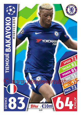 2017-18 - Topps UEFA Champions League Match Attax - N° 120 - Thimoué BAKAYOKO (Chelsea FC)