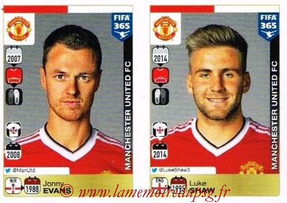 2015-16 - Panini FIFA 365 Stickers - N° 316-317 - Jonny EVANS + Luke SHAW (Manchester United FC)