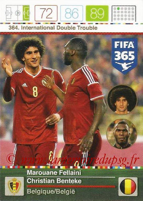 2015-16 - Panini Adrenalyn XL FIFA 365 - N° 364 - Marouane FELLAINI +Christian BENTEKE (Belgique) (International Double Trouble)