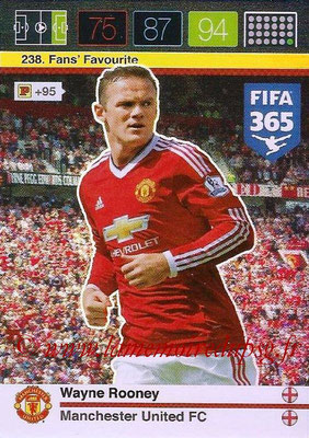 2015-16 - Panini Adrenalyn XL FIFA 365 - N° 238 - Wayne ROONEY (Manchester United FC) (Fans' Favourite)