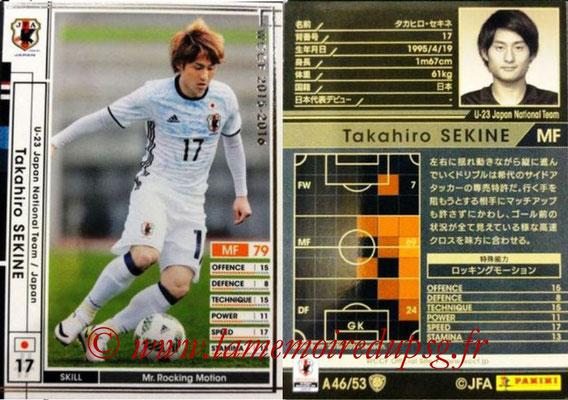 2015-16 - Panini WCCF - N° A46 - Takahiro SEKINE (Japon)