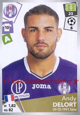 2017-18 - Panini Ligue 1 Stickers - N° 484 - Andy DELORT (Toulouse)