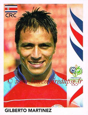 2006 - Panini FIFA World Cup Germany Stickers - N° 042 - Gilberto MARTINEZ (Costa Rica)