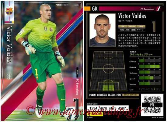 Panini Football League 2013 - PFL01 - N° 045 - Victor Valdes ( FC Barcelona )