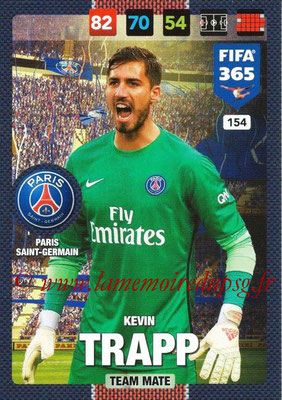 2016-17 - Panini Adrenalyn XL FIFA 365 - N° 154 - Kevin TRAPP (Paris Saint-Germain)