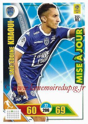 2017-18 - Panini Adrenalyn XL Ligue 1 - N° 355bis - Saîf-Eddine KHAOUI (Strasbourg) (Mise à jour)