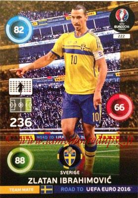 N° 222 - Zlatan IBRAHIMOVIC (2012-??, PSG > 2015 Suède)
