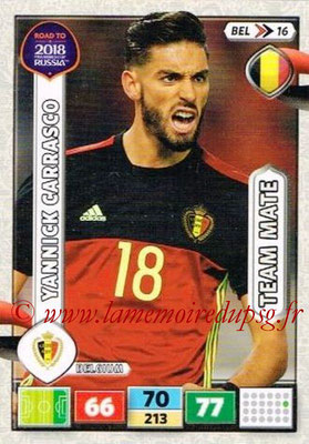 2018 - Panini Road to FIFA World Cup Russia Adrenalyn XL - N° BEL16 - Yannick CARRASCO (Belgique)
