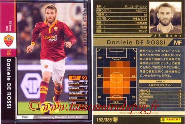 2013-14 - WCCF - N° 152 - Daniele DE ROSSI (AS Roma)
