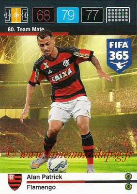 2015-16 - Panini Adrenalyn XL FIFA 365 - N° 080 - Alan PATRICK (Flamengo) (Team Mate)