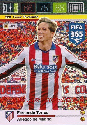 2015-16 - Panini Adrenalyn XL FIFA 365 - N° 228 - Fernando TORRES (Atlético de Madrid) (Fans' Favourite)