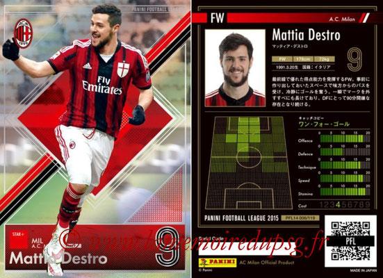 Panini Football League 2015 - PFL14 - N° 006 - Mattia DESTRO (Milan AC) (Star +)