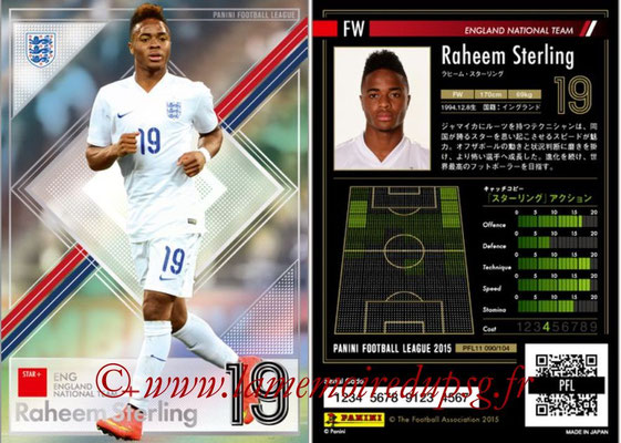 Panini Football League 2015 - PFL11 - N° 090 - Raheem STERLING (Angleterre) (Star +)