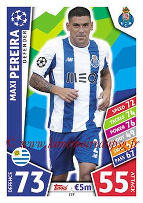 2017-18 - Topps UEFA Champions League Match Attax - N° 219 - Maxi PEREIRA (FC Porto)