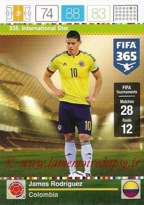 2015-16 - Panini Adrenalyn XL FIFA 365 - N° 335 - James RODRIGUEZ (Colombie) (International Star)
