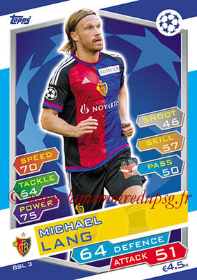 2016-17 - Topps UEFA Champions League Match Attax - N° BSL3 -  Michael LANG (FC Bale)