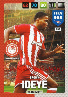 2016-17 - Panini Adrenalyn XL FIFA 365 - N° 198 - Brown IDEYE (Olympiacos FC)