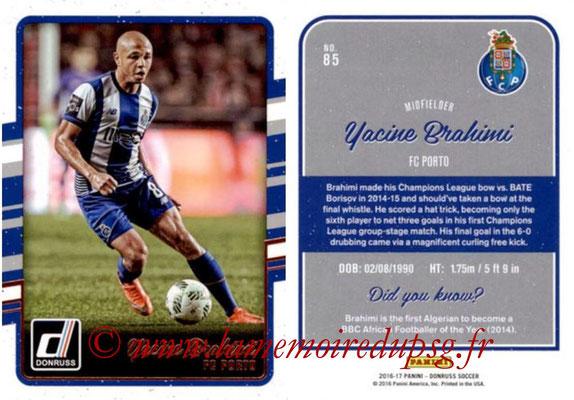 2016 - Panini Donruss Cards - N° 085 - Yacine BRAHIMI (FC Porto)