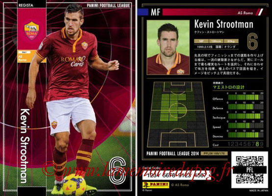 Panini Football League 2014 - PFL08 - N° 168 - Kevin STROOTMAN (As Rome) (Regista)