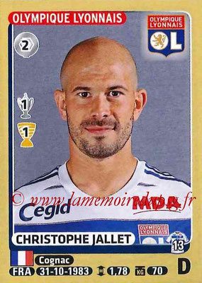 2015-16 - Panini Ligue 1 Stickers - N° 200 - Christophe JALLET (Olympique Lyonnais)