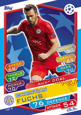 2016-17 - Topps UEFA Champions League Match Attax - N° LEI4 - Christian FUCHS (Leicester City FC) (Away Goal)