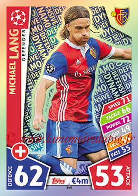 2017-18 - Topps UEFA Champions League Match Attax - N° 309 - Michael LANG (FC Bâle) (Defensive Dynamo).