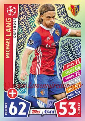 2017-18 - Topps UEFA Champions League Match Attax - N° 309 - Michael LANG (FC Bâle) (Defensive Dynamo).