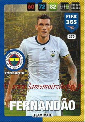 2016-17 - Panini Adrenalyn XL FIFA 365 - N° 279 - FERNANDAO (Fenerbahçe SK)