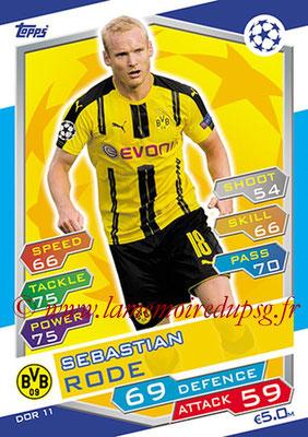 2016-17 - Topps UEFA Champions League Match Attax - N° DOR11 - Sebastian RODE (Borussia Dortmund)