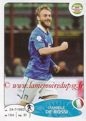 2014 - Panini Road to FIFA World Cup Brazil Stickers - N° 025 - Daniele DE ROSSI (Italie)
