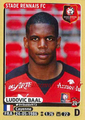2015-16 - Panini Ligue 1 Stickers - N° 389 - Ludovic BAAL (Stade Rennais FC)