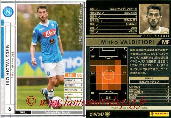 2015-16 - Panini WCCF - N° 219 - Mirko VALDIFIORI (SSC Napoli)