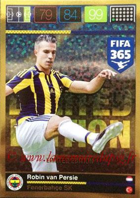2015-16 - Panini Adrenalyn XL FIFA 365 - N° LE-RVP - Robin VAN PERSIE (Fenerbahçe SK) (Limited Edition)