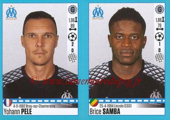 2016-17 - Panini Ligue 1 Stickers - N° 398 + 399 - Yohann PELE + Brice SAMBA (Marseille)