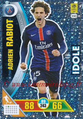 2017-18 - Panini Adrenalyn XL Ligue 1 - N° 390 - Adrien RABIOT (Paris Saint-Germain) (Idole)