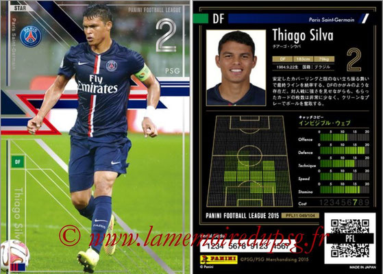 Panini Football League 2015 - PFL11 - N° 049 - Thiago SILVA (Paris Saint-Germain) (Star)