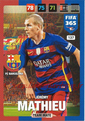 2016-17 - Panini Adrenalyn XL FIFA 365 - N° 137 - Jérémy MATHIEU (FC Barcelone)