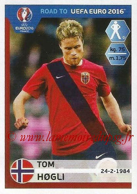 Panini Road to Euro 2016 Stickers - N° 178 - Tom HOGLI (Norvège)