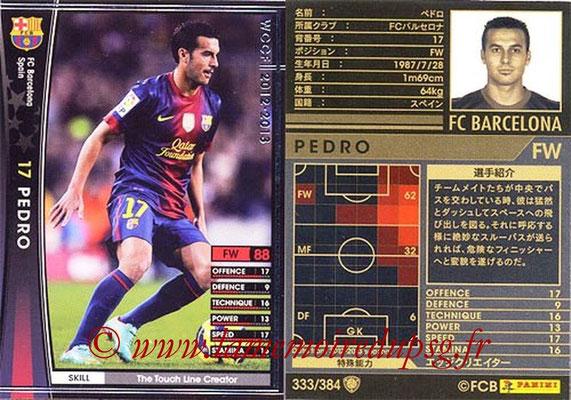 2012-13 - WCCF - N° 333 - PEDRO (FC Barcelone)